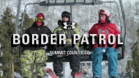 UA BORDER PATROL – Summit County, CO